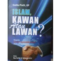 ISLAM, Lawan atau Kawan ?