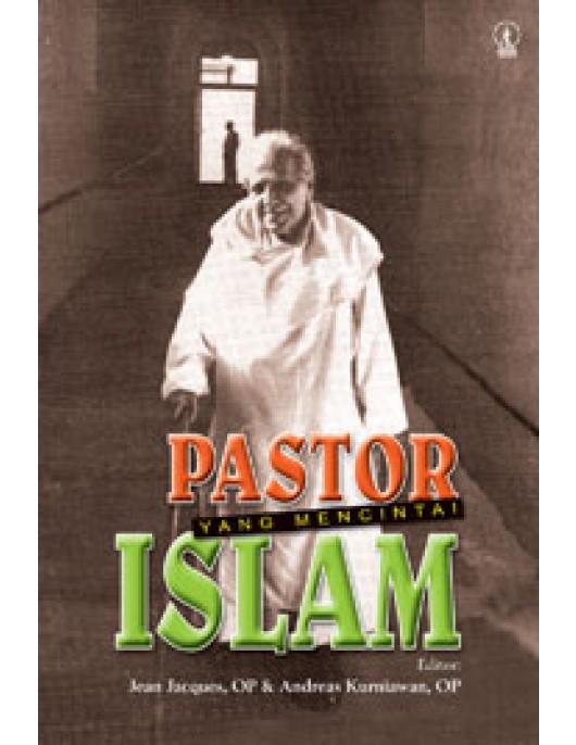 Pastor Yang Mencintai Islam